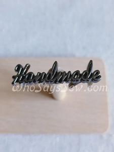 "Script Style ""Handmade"" Metal Label in Gunmetal"