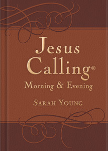 Jesus Calling: Morning and Evening Devotional