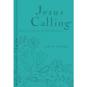 Jesus Calling: Enjoying Peace in His Presence (Teal Deluxe) by Sarah Young