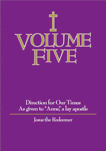Volume Five-Jesus The Redeemer,  by Anne, a lay apostle