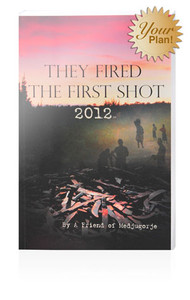 They Fired the First Shot 2012/ By a Friend of Medjugorje