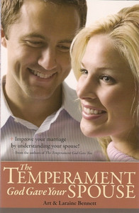 The Temperament God Gave Your Spouse by Art and Laraine Bennett