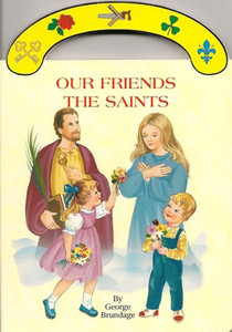 Our Friends the Saints Board Book by George Brundage