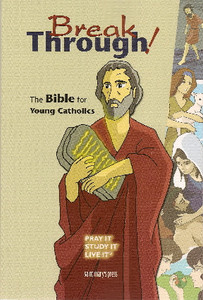 Breakthrough! The Bible for Young Catholics