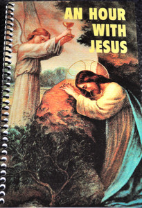 An Hour With Jesus Volume I