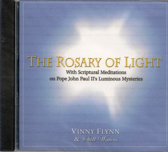 The Rosary of Light by Vinny Flynn