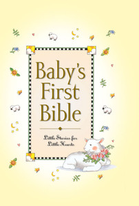 Baby's First Bible Little Stories for Little Hearts