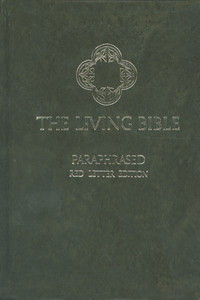The Living Bible - Paraphrased