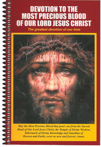 Devotion to the Most Precious Blood of Our Lord Jesus Christ - The Greatest Devotion of Our Time