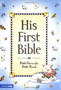 His First Bible Little Stories for Little Hearts