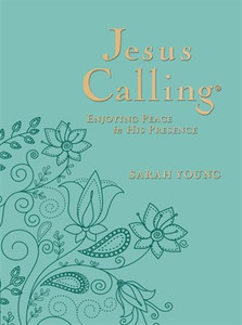 Jesus Calling: Enjoying Peace in His Presence (Large Deluxe) - Teal