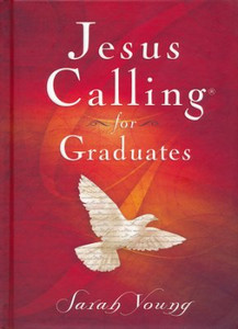 Jesus Calling for Graduates by Sarah Young