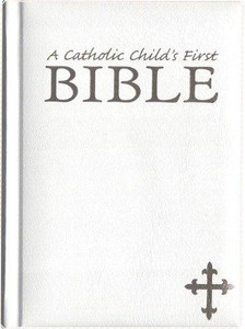 A Catholic Child's First Bible