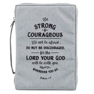 Strong and Courageous Poly-Canvas Large Bible Cover
