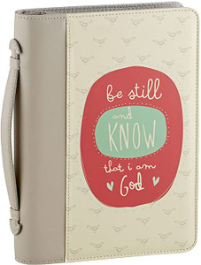 Be Still and Know- Large Bible Cover