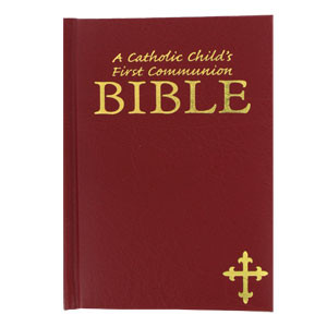 A Catholic Child's First Communion Bible- Burgundy