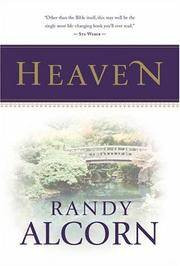 Heaven: Biblical Answers to Common Questions By, Randy Alcorn