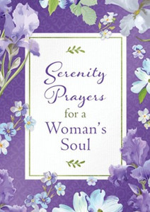 Serenity Prayers for a Woman's Soul by, Emily Biggers