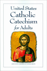 United States Catholic Catechism for Adults (USCCB)