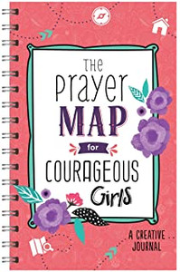 The Prayer Map for Courageous Girls