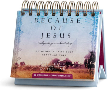 Because of Jesus: Devotions to Fill Your Heart with Hope - Perpetual Calendar