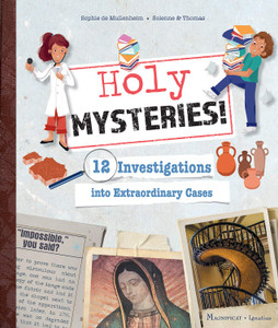 Holy Mysteries!: 12 Investigations Into Extraordinary Cases