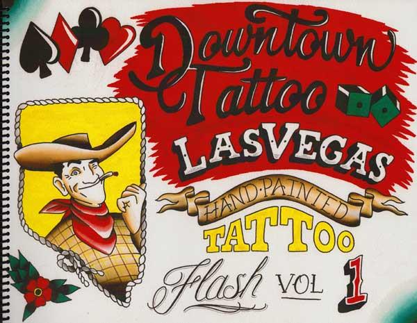 Downtown Tattoo Las Vegas Hand Painted Flash Vol 1