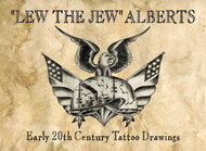 """Lew the Jew - Early 20th Century Tatto Drawings"