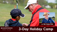 3 Day Holiday Camp (with Bill Childs PGA)