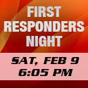 First Responders Night February 9, 2019