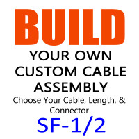 "LDF4-50A Equivalent - 1/2"" Standard Flex 50 Ohm Coax Cable Assemblies -  Build Your Own Cable Assembly - SF12"