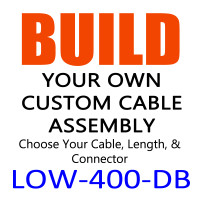 LOW-400-DB - Direct Burial - Build Your Own Cable Assembly - Low Loss RF Coax Cable