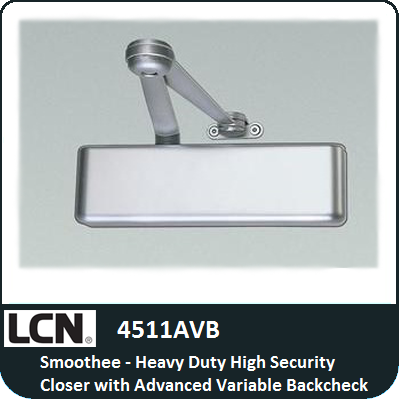 LCN 4511AVB - Smoothee - Heavy-Duty High Security Closer with Advanced Variable Backcheck