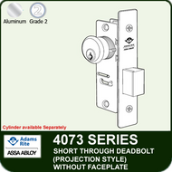Adams Rite 4073 - Short Throw Deadbolt (Projection Style) - Without Faceplate