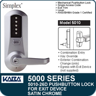 Simplex 5010-26D - Mechanical Pushbutton Exit Device Lock - Satin Chrome