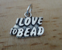 says I Love to Bead Crafter Sterling Silver Charm