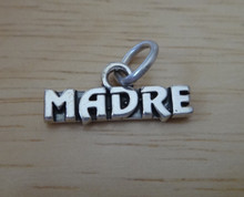 18x8mm says Madre Mother in Spanish Sterling Silver Charm!
