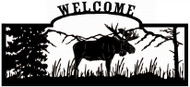 Welcome sign, Moose Standing