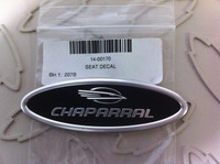 CHAPARRAL SEAT DECAL WITH ADHESIVE UNDER PEEL OFF FILM