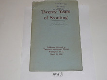 1930 Twenty Years of Scouting, Addresses delivered at the 20th Anniversary Dinner, March 10, 1930