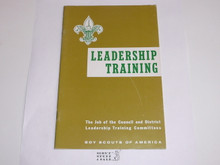 Leadership Training, The job of the Council and District Leadership Training Committees, 7-70 printing