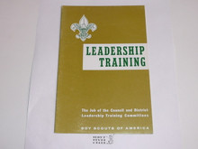 Leadership Training, The job of the Council and District Leadership Training Committees, 3-66 printing