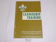 Leadership Training, The job of the Council and District Leadership Training Committees, 4-67 printing