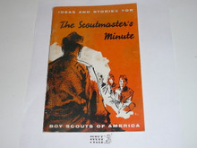 The Scoutmaster's Minute, 6-57 Printing, a little dirt on cover