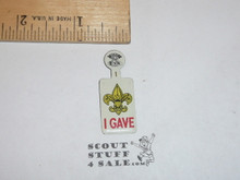 I Gave (With Scout Emblem) Boy Scout Tin Button, 1970's