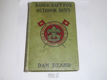Handicraft for Outdoor Boys, By Dan Beard, 1913, Every Boy's Library Edition, Type Two Binding