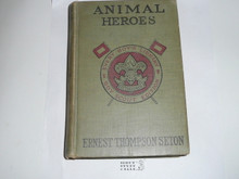 Animal Heros, By Ernest Thompson Seton, 1913, Every Boy's Library Edition, Type Two Binding #2