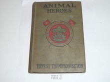 Animal Heros, By Ernest Thompson Seton, 1913, Every Boy's Library Edition, Type Two Binding