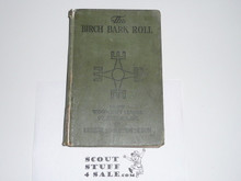 1920's Birchbark Roll of the Woodcraft Indians, Hardbound, Spine Wear, No Title Page, By Ernest Thompson Seton