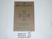 1930 Birchbark Roll of the Woodcraft Indians, Very Good Condition, By Ernest Thompson Seton